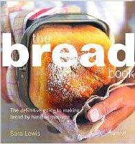 The Bread Book by Sara Lewis