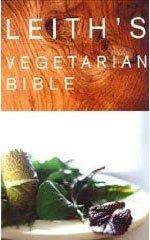 Leith's Vegetarian Bible