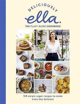 Deliciously Ella by Ella Mills